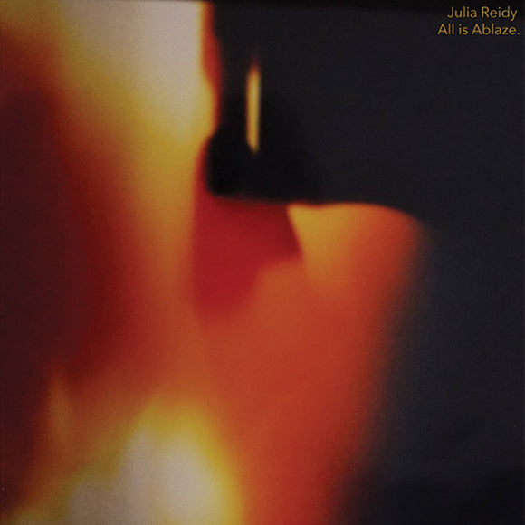 All Is Ablaze by Julia Reidy on Feeding Tube Records