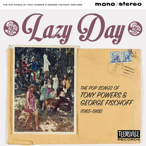 Lazy Day: The Pop Songs Of Tony Powers & George Fischoff 1965-1968 on Teensville Records