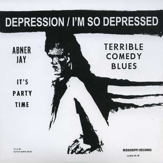Depression / I'm So Depressed single by Abner Jay / Koko Joe & The Job Hunters on Mississippi Records