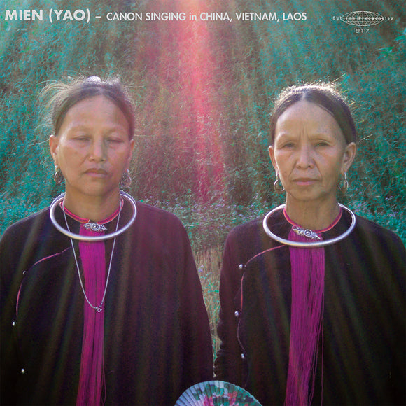Mien (Yao): Cannon Singing in China, Vietnam, Laos on Sublime Frequencies
