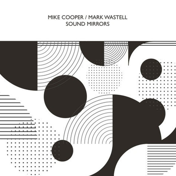 Sound Mirrors by Mike Cooper & Mark Wastell on Confront Recordings