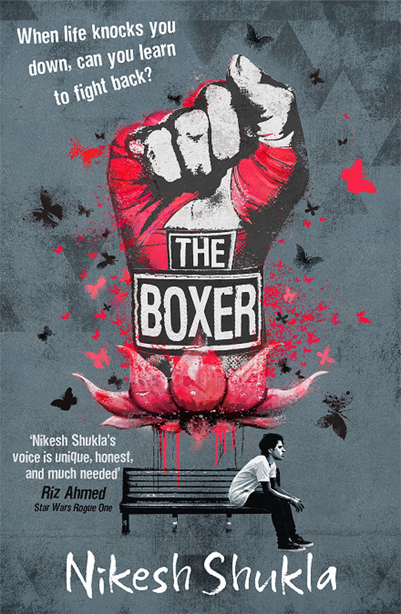 Nikesh Shukla - The Boxer