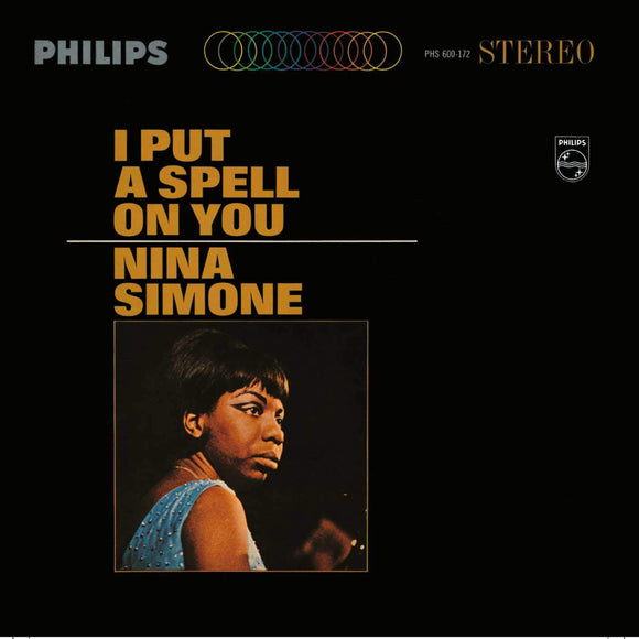 I Put A Spell On You By Nina Simone On Philips