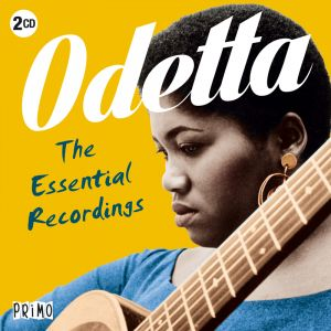 The Essential Recordings of Odetta on Primo