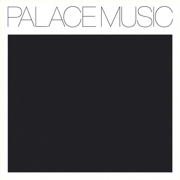 Palace Music - Lost Blues & Other Songs