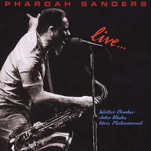 Pharoah Sanders  Live On 8th Records