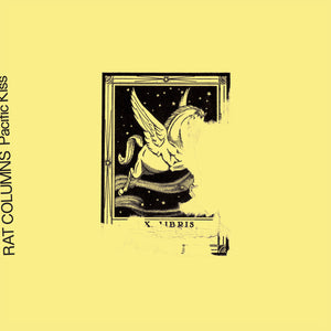 Pacific Kiss by Rat Columns on Tough Love Records (the album sleeve is a pale yellow with black print depicting an illustration of a flying horse in a night sky in a wooden frame; the band name and title are printed along the left-hand edge)