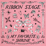 My Favorite Shrine by Ribbon Stage on K Records