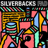Fad by Silverbacks on Central Tones Records (album cover shows pink, yellow and green shapes on a black background, depicting a city-scape; the band and title are written in bold across the top)