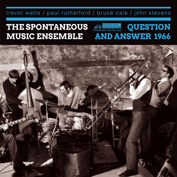 Question And Answer 1966 by The Spontaneous Music Ensemble on Rhythm And Blues Records