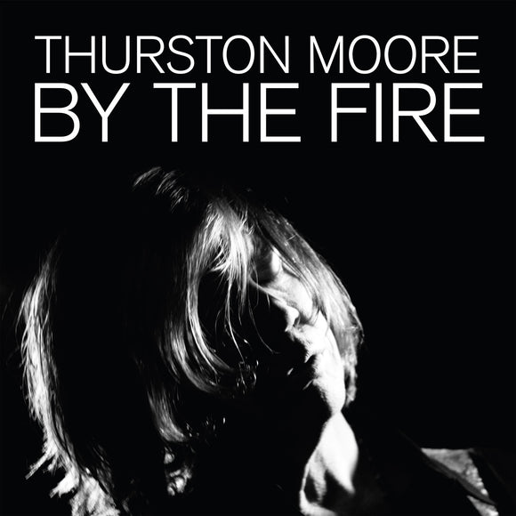 By The Fire by Thurston Moore on Daydream Library Series