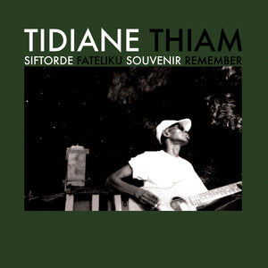 Siftorde by Tidiane Thiam on Sahel Sounds