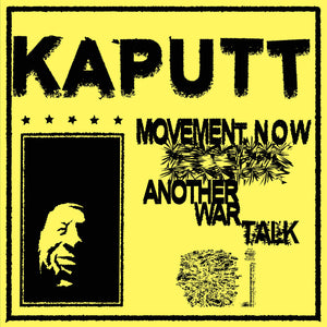 "Movement / Another War Talk 7"" by Kaputt on Upset The Rhythm Records"