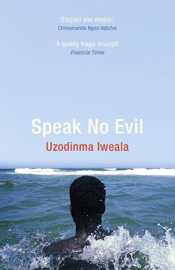 Uzodinma Iweala - Speak No Evil