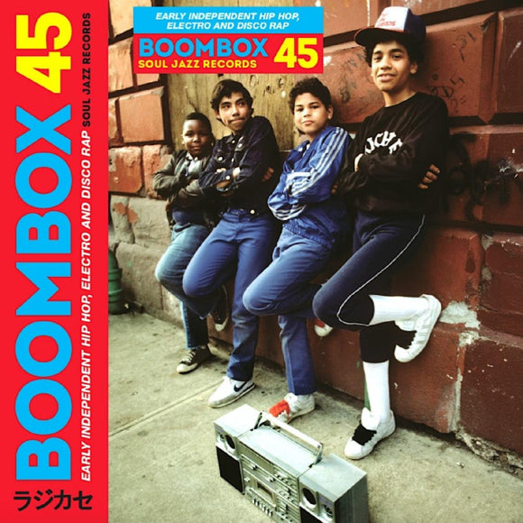 Various - Boombox 45 Box Set: Early Independent Hip Hop, Electro And Disco Rap 1979-83