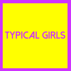 Various - Typical Girls Volume Three
