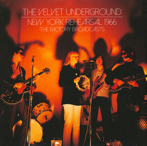 The Velvet Underground - New York Rehearsal 1966