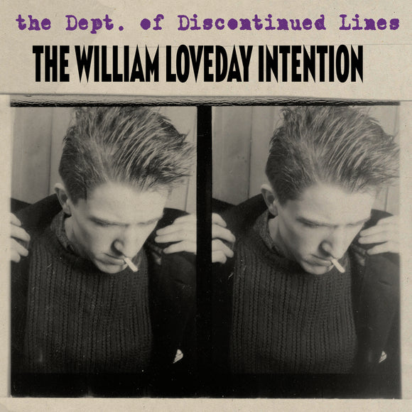 The Dept. Of Discontinued Lines by The William Loveday Intention on Damaged Goods Records