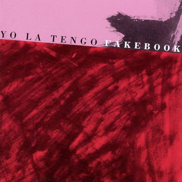 Fakebook by Yo La Tengo on Bar None Records