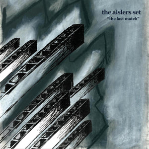 The Last Match by The Aislers Set on Slumberland Records