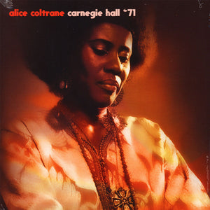 Carnegie Hall '71 by Alice Coltrane on Hi Hat Records