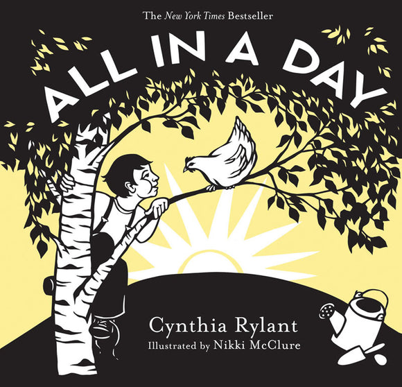 Cynthia Rylant (Illustrated by Nikki McClure) - All In A Day