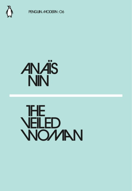 Anais Nin - The Veiled Woman