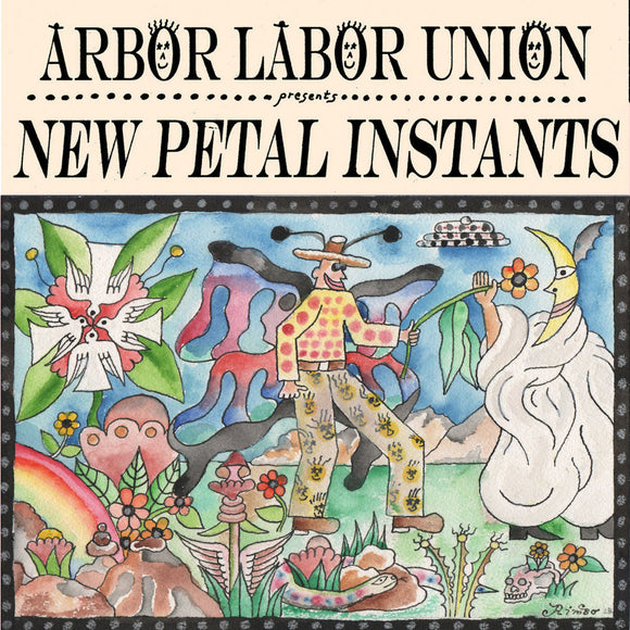 New Petal Instants by Arbor Labor Union on Arrowhawk Records