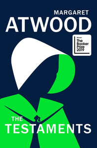 The Testaments by Margaret Atwood published in hardback by Vintage