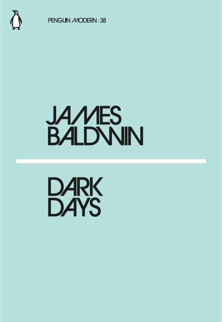 James Baldwin - Dark Days