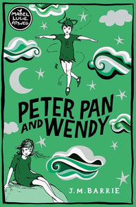 J.M. Barrie - Peter Pan And Wendy (Illustrated By Mabel Lucie Attwell)