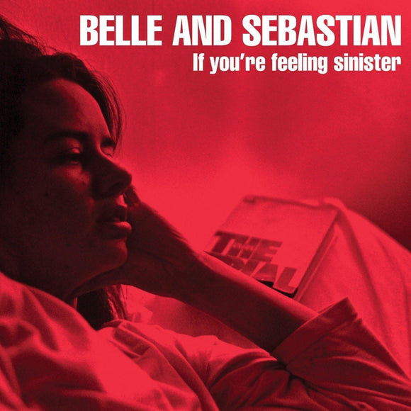 If You're Feeling Sinister by Belle And Sebastian on Jeepster Recordings