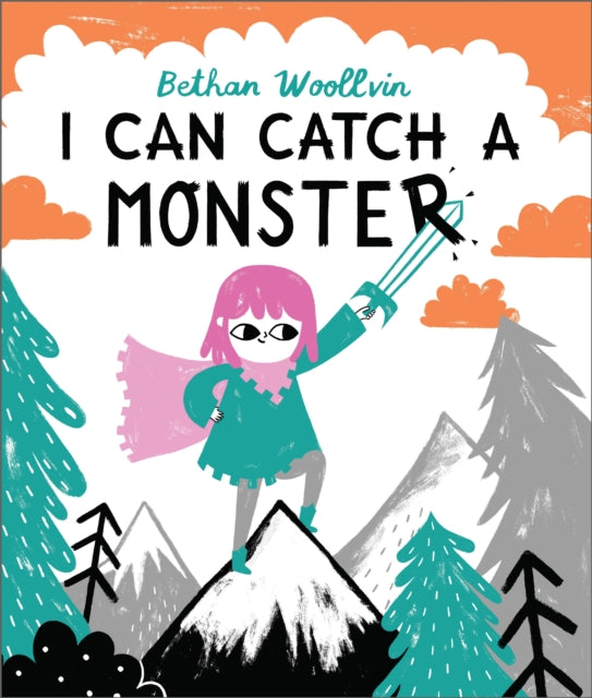 I Can Catch A Monster by Beth Woollvin, published by Two Hoots