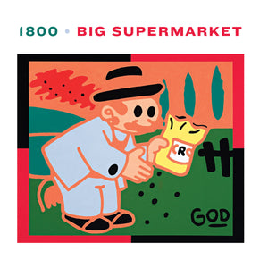 1800 by Big Supermarket on Tough Love Records