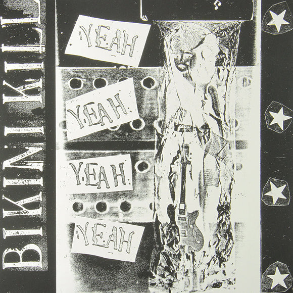 Yeah Yeah Yeah Yeah by Bikini Kill on Bikini Kill Records