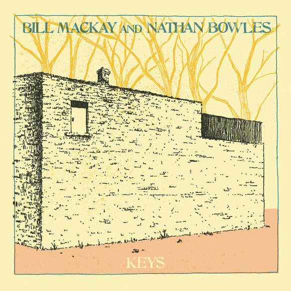 Keys by Bill MacKaye & Nathan Bowles on Drag City Records (the album cover is an black line illustration of a rectangular building in front of leafless trees printed in dark yellow; the foreground is printed pink, and the illustration is bordered by a blue light line. Within this border are hand written, in uppercase serif-type, the artists names at the top of the illustration, and the album title in the pink at the bottom)