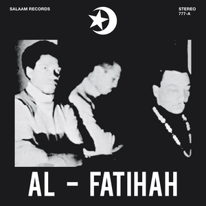 Al-Fatihah by Black Unity Trio on Gotta Groove Records