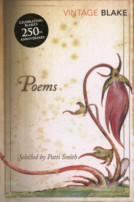 William Blake - Poems: Selected By Patti Smith