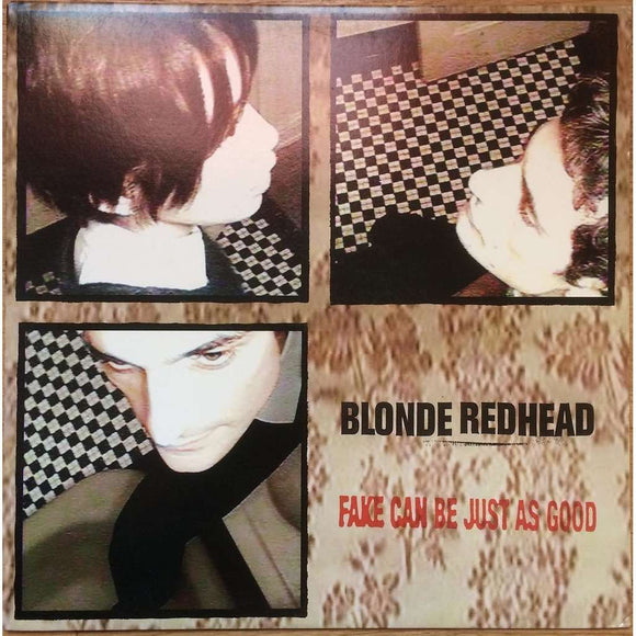 Fake Can Be Just As Good by Blonde Redhead on Touch And Go Records