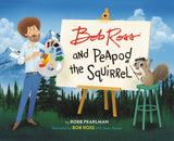 Robb Pearlman - Bob Ross And Peapod The Squirrel