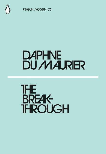 Daphne Du Maurier - The Breakthrough