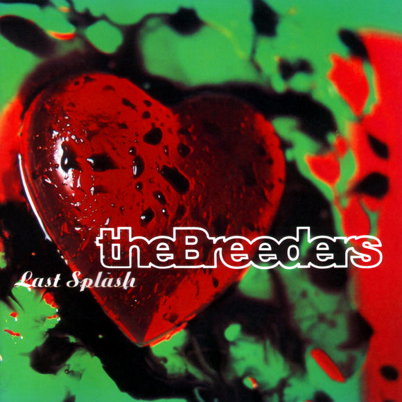 Last Splash by The Breeders on 4AD