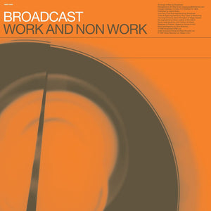 Work And Non Work by Broadcast on Warp Records