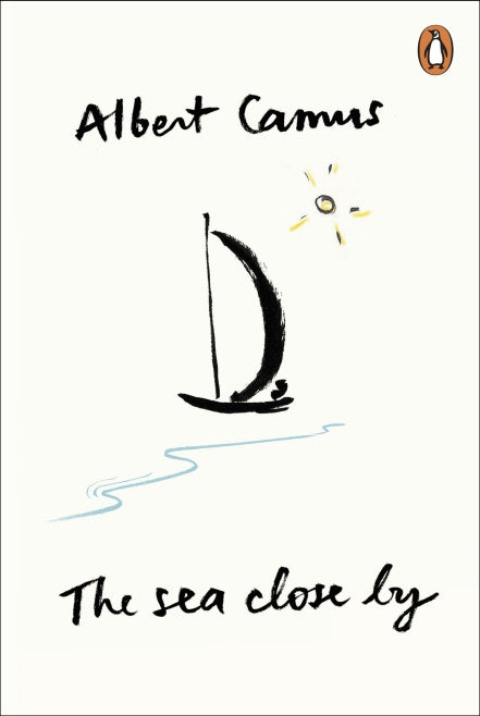 Albert Camus - The Sea Close By