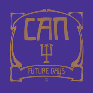 Future Days by Can on Spoon Records (the album cover features a Psi sign in the middle and the album title and band name in gold against a blue background; the surrounding graphics, also in gold, are based on the Jugendstil artstyle).