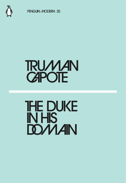 Truman Capote - The Duke In His Domain