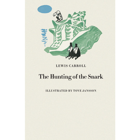 Lewis Carroll - The Hunting Of The Snark (with Illustrations By Tove Jansson)