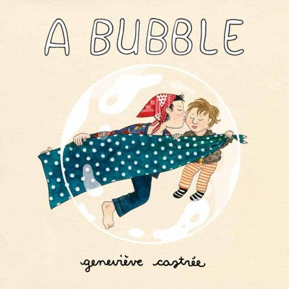 Genevieve Castree - A Bubble