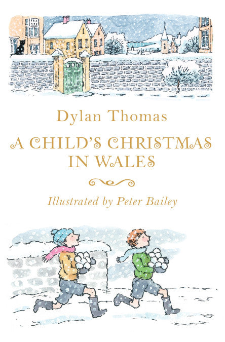 Dylan Thomas - A Child's Christmas In Wales