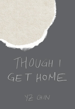 YZ Chin – Though I Get Home